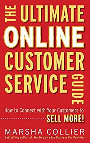 the ultimate online customer service guide how to connect with your rh amazon com Confidence Customer Service customer service guide book