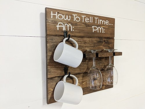 Rustic Wooden How To Tell Time AM/PM Coffee Mug and Wine Glass Rack by Mountain Creek Woodworks (Espresso)