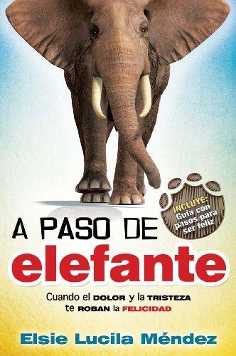 Elsie Elephant - A paso de elefante / At an Elephant's Pace (Spanish Edition)