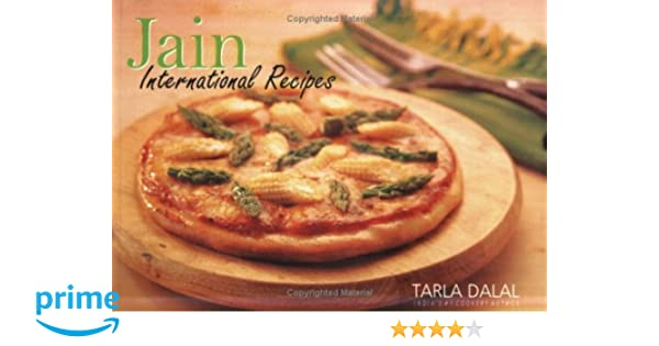 Jain international recipes tarla dalal 9788189491284 amazon jain international recipes tarla dalal 9788189491284 amazon books forumfinder Image collections