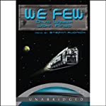 We Few: Prince Roger Series, Book 4 | David Weber,John Ringo