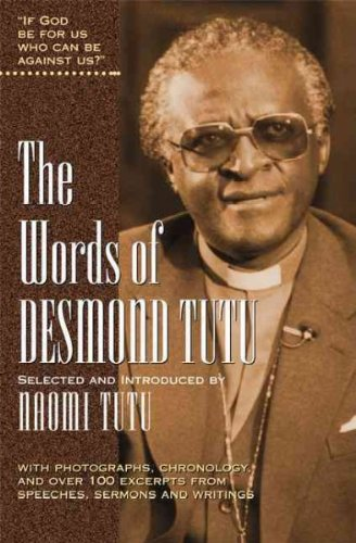 The Words Of Desmond Tutu (Words Of) The Words Of Desmond Tutu