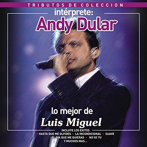 Tributos de Colección / Lo Mejor de Luis Miguel