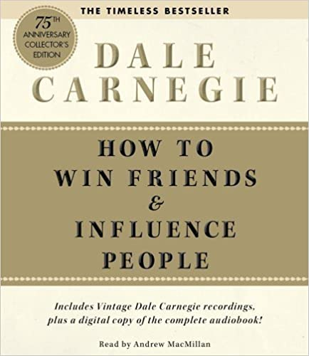 How To Win Friends And Influence People Deluxe 75th Anniversary Edition by Carnegie, Dale Unabridged (2011) Audio CD