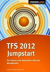 TFS 2012 Jumpstart: Per Express zum Application Lifecycle Management