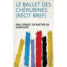 Le ballet des chérubines (récit bref) (French Edition)