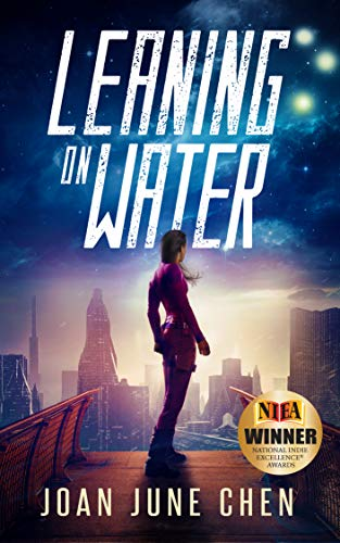 Leaning On Water by [Chen, Joan June]
