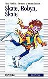 Skate, Robyn, Skate, Hazel J. Hutchins, 0887806279