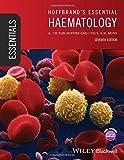 Hoffbrand's Essential Haematology 7E (Essentials)