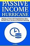 Passive Income Hurricane