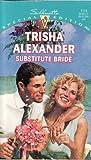 Substitute Bride, Trisha Alexander, 0373241151