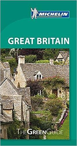 Michelin Green Guide Great Britain (Green Guide/Michelin)