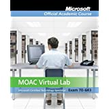 Exam 70-643: Windows Server 2008 Applications Infrastructure Configuration with Lab Manual and MOAC Labs Online Set