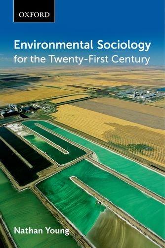 Environmental Sociology for the Twenty-First Century