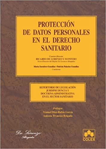 Proteccion datos person.en el sector sanitari: Repertorio de ...