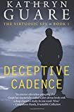 Deceptive Cadence (The Virtuosic Spy) (Volume 1)