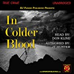 In Colder Blood | RJ Parker,JT Hunter