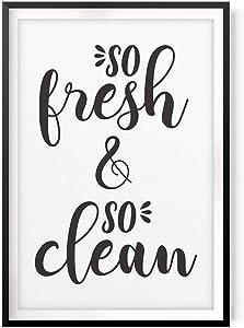 """So Fresh So Clean 8"""" x 10""""UNFRAMED Print Home Décor, Bathroom Quote Wall Art"""