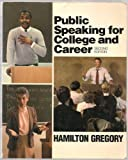 Public Speaking for College and Career, Gregory, Hamilton, 0070246661