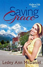 Saving Grace (Madison Falls Book 1)