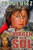 La Virgen Del Sol, Jordi Díez, 1475206712