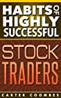 Habits of Highly Successful Stock TradersAfter researching, interviewing and observing many successful individuals here are the habits I determined are crucial to your success.If you want to be successful this is a must readDownload your cop...