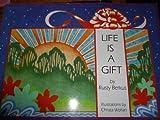 Life Is a Gift, Rusty Berkus, 0960988807