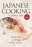 Japanese Cooking: A Simple Art: A Simple Art