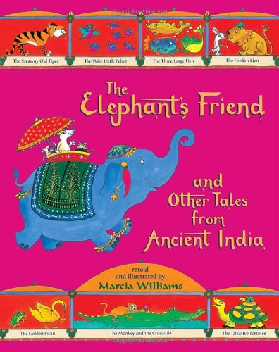 Download The Elephant's Friend and Other Tales from Ancient India PDF