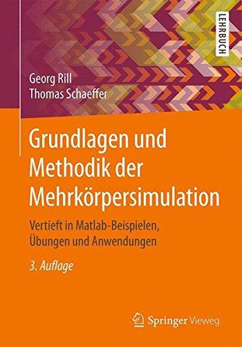 grundlagen-und-methodik-der-mehrkrpersimulation-vertieft-in-matlab-beispielen-bungen-und-anwendungen