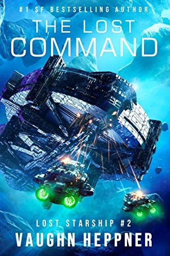 Command Ship - The Lost Command (Lost Starship Series Book 2)