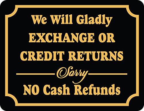 Store Policy Sign Exchange Or Credit Returns Sorry No Cash Refund - Policy Return Store