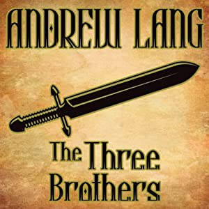 The Three Brothers Audiobook