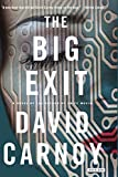 By the acclaimed author of Knife Music, The Big Exit is a suspenseful thrill ride through the high stakes world of Silicon Valley start-ups.Fresh out of prison, Richie Forman tries to settle back into his life in the Bay Area. By day, he works at a l...
