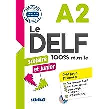 DELF scolaire et junior 100% réussite A2 livre +cd mp3