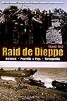 Dieppe le raid 19 août 1942 par Bucourt