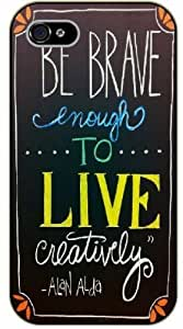 For Samsung Galaxy S5 Mini Case Cover Be brave enough to live creatively. Alan Alda, black plastic case / Inspirational and motivational life quotes / SURELOCK AUTHENTIC