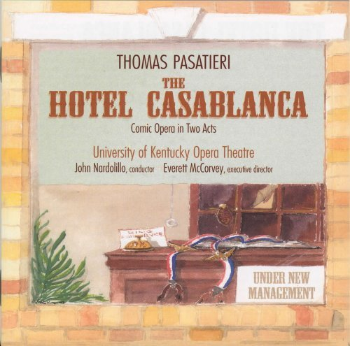 - The Hotel Casablanca by University of Kentucky Opera Theatre (2008-02-19)