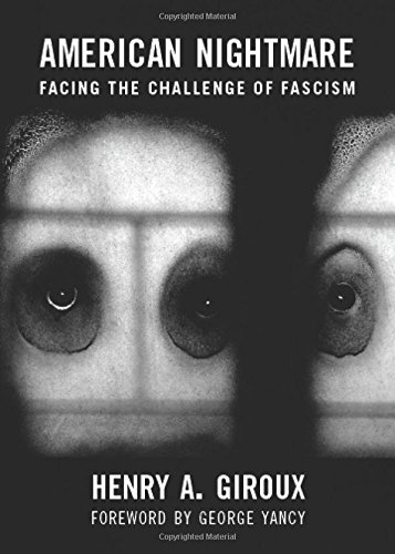 Book cover from American Nightmare: Facing the Challenge of Fascism (City Lights Open Media) by Henry A. Giroux