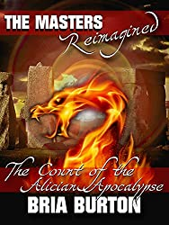 The Count of the Alician Apocalypse (The Masters Reimagined)