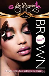 Brown Sugar Blogs: Insights on Life, Love, and Letting Go of the Drama!
