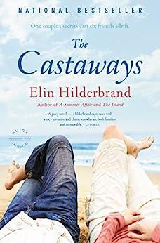 The Castaways: A Novel by [Hilderbrand, Elin]