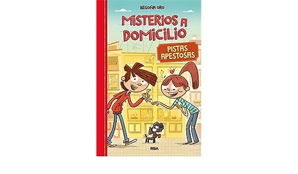 Amazon.com: Pistas apestosas. Misterios a Domicilio 1 (Spanish Edition) eBook: Begoña Oro: Kindle Store