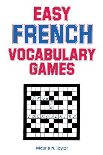 Easy French Vocabulary Games (Language - French) (English and French Edition)
