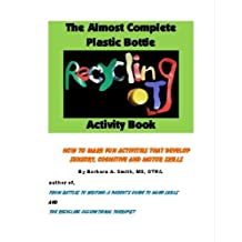 The Almost Complete Plastic Bottle Activity Book