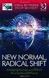 New Normal Radical Shift, Neela Bettridge and Philip Whiteley, 1409455742