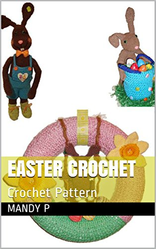 Easter Crochet: Crochet Pattern