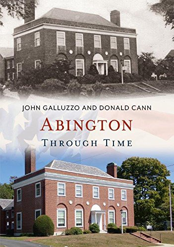Abington Through Time (America Through Time)