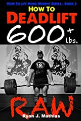 Your Guide to a NEW Deadlift Max every 12-Weeks!Are you tired of always deadlifting the same weight, making little to no progress? Do you wish you could deadlift 600 lbs or more? Or do you want to learn how to master both your conventional an...