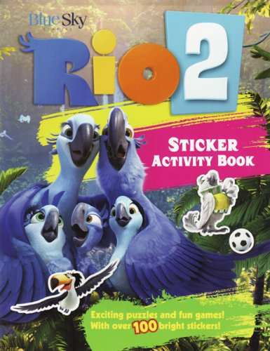 Download Rio 2 Sticker Activity Book: Exciting Puzzles, Fun Games, and Over 200 Stickers! (Rio 2 Sticker Books) pdf epub